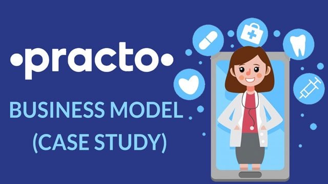 Practo Business Model | Case Study | How Practo Earns?