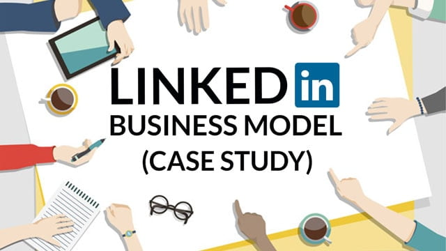 Linkedin Business Model | How Linkedin Works?  Marketing Strategy 101