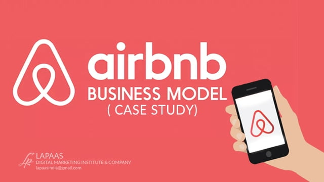 Airbnb Business Model(Case Study) How Airbnb Works And Earns Money?